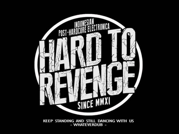 HARD TO REVENGE Tour Dates