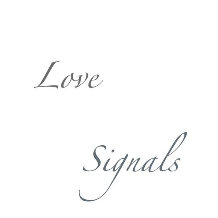 Love Signals Tour Dates