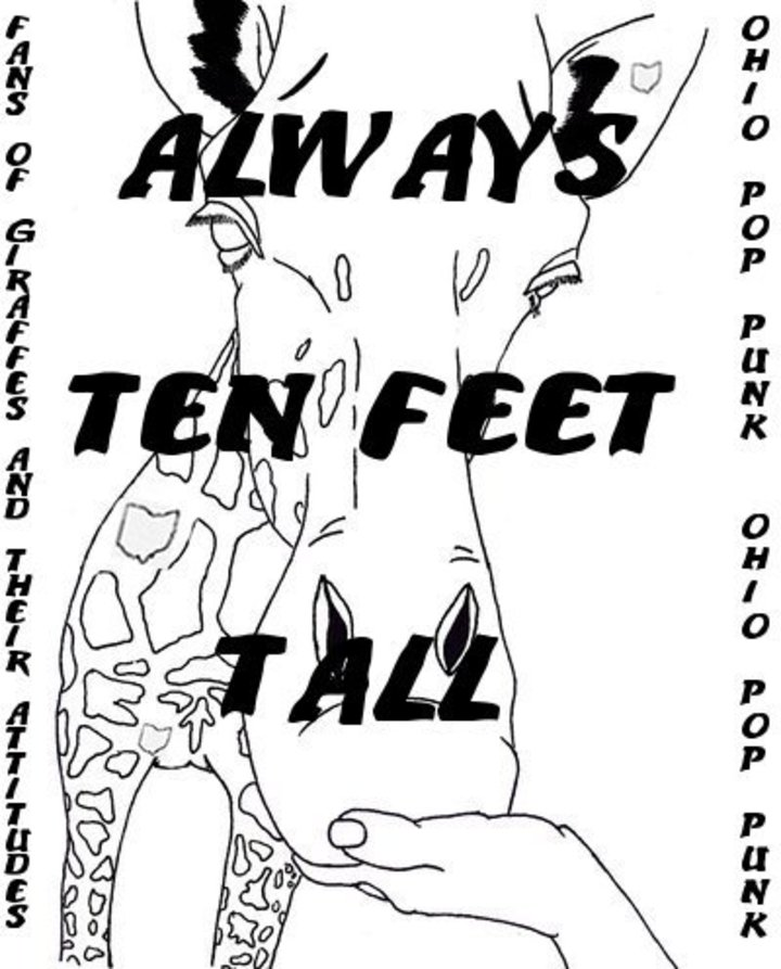 Always Ten Feet Tall Tour Dates
