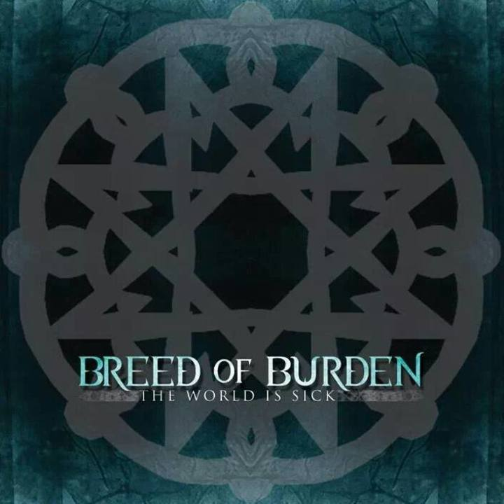 Breed of Burden Tour Dates