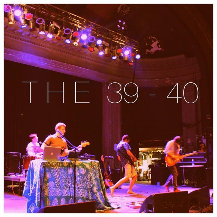 The 39-40 Tour Dates