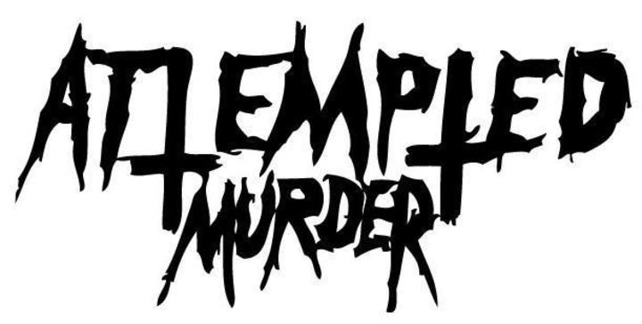 Attempted Murder Tour Dates