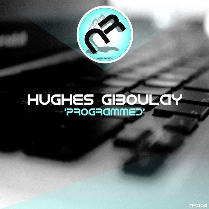 HUGHES GIBOULAY Tour Dates