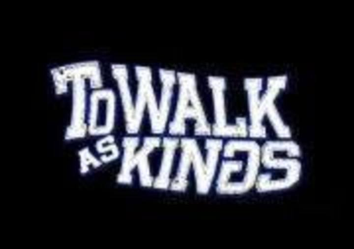 To Walk As Kings Tour Dates