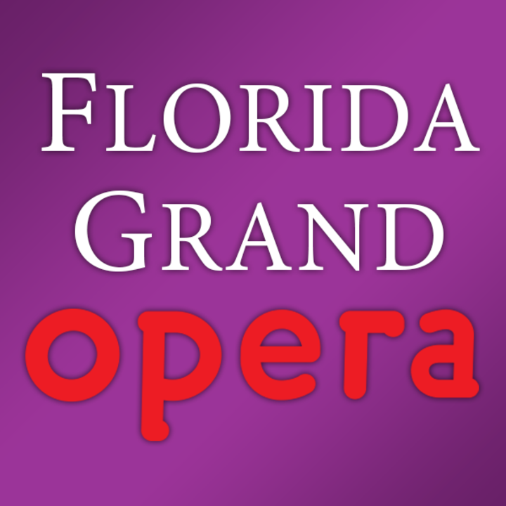 Florida Grand Opera @ Au-Rene Theater at the Broward Center - Ft Lauderdale, FL