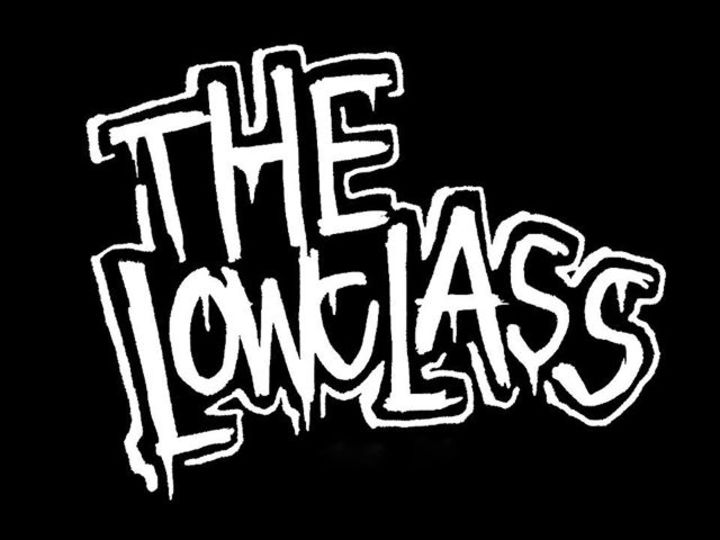 The Lowclass Tour Dates