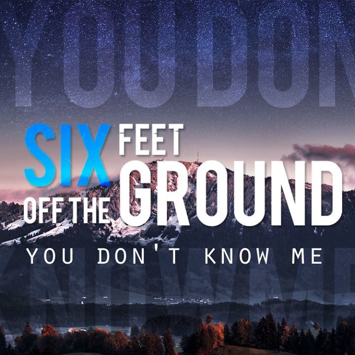 Six Feet Off The Ground Tour Dates