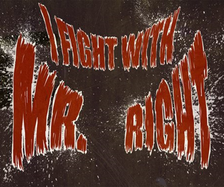 I Fight With Mr. Right Tour Dates
