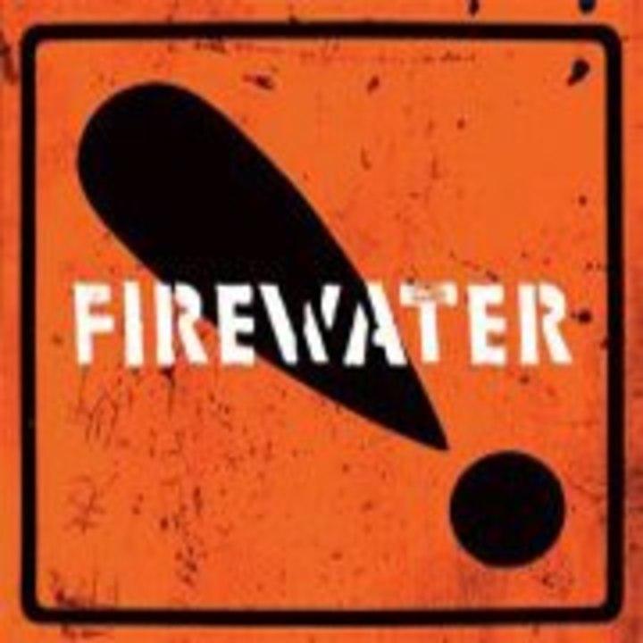 Firewater Tour Dates