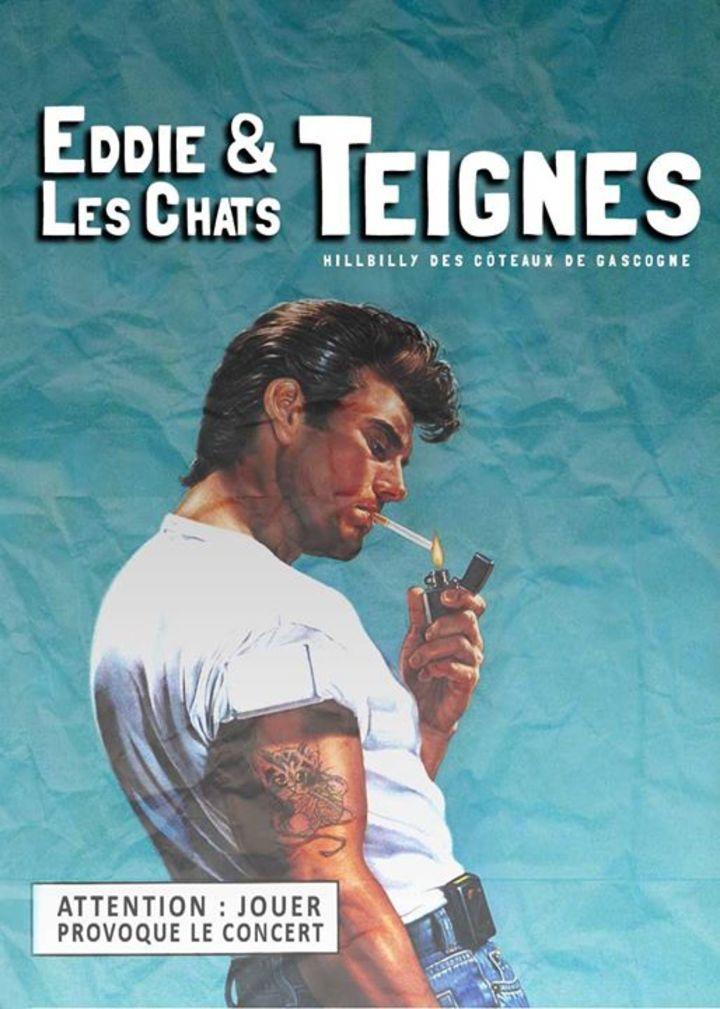 Eddie & les Chats Teignes Tour Dates