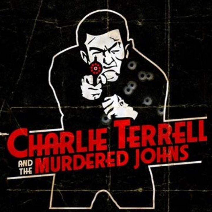 Charlie Terrell and the Murdered Johns Tour Dates