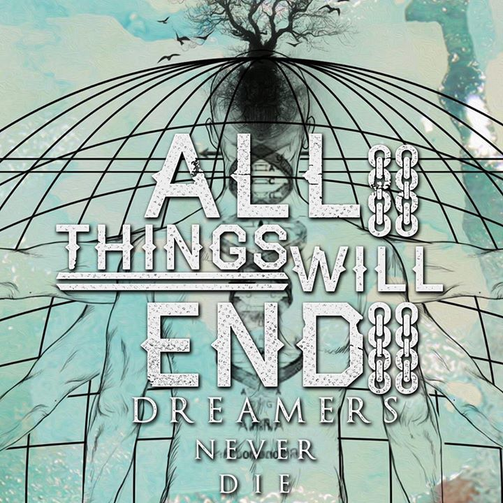 All Things Will End Tour Dates