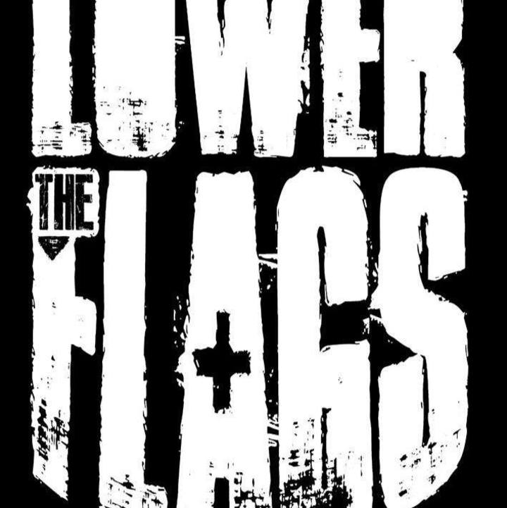 Lower The Flags Tour Dates