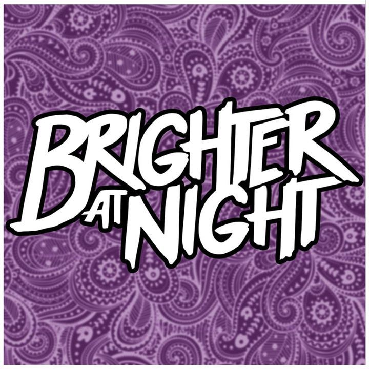 Brighter At Night Tour Dates