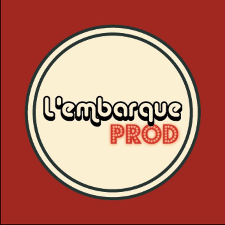 L'EMBARQUE PROD Tour Dates