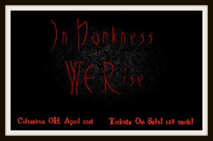 In Darkness We Rise Tour Dates