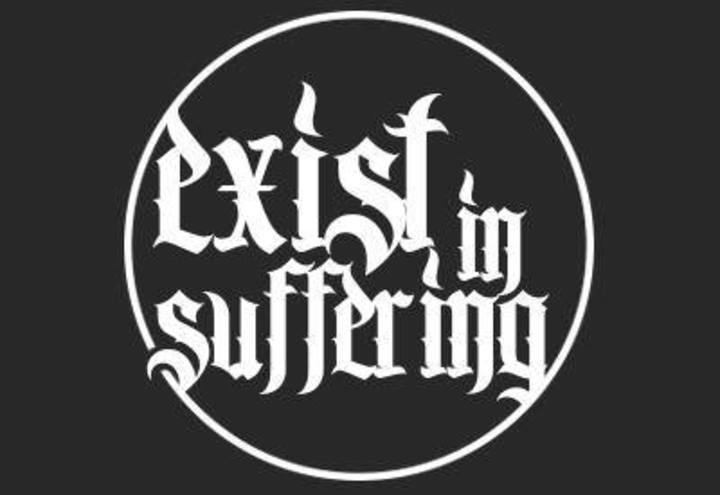 Exist In Suffering Tour Dates