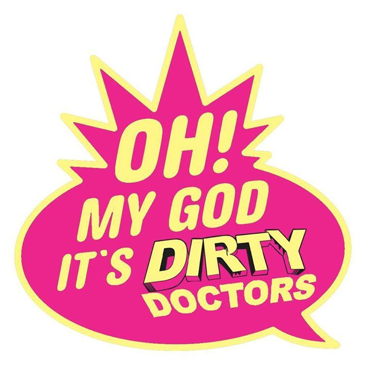 Dirty Doctors Tour Dates