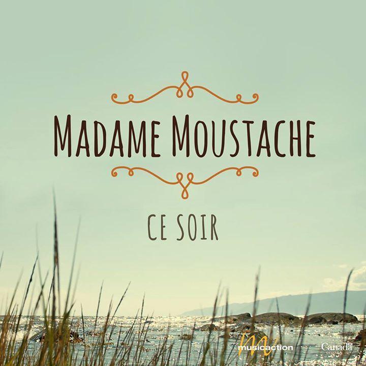Madame Moustache Tour Dates