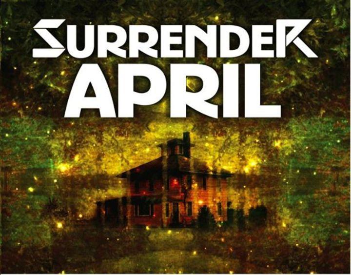 Surrender April Tour Dates