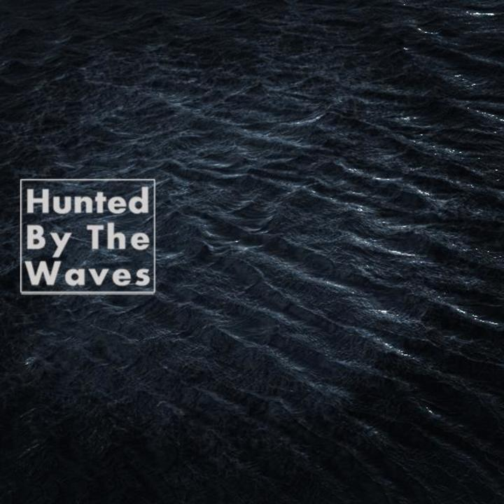 Hunted By The Waves Tour Dates