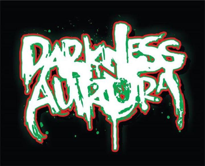 Darkness In Aurora Tour Dates