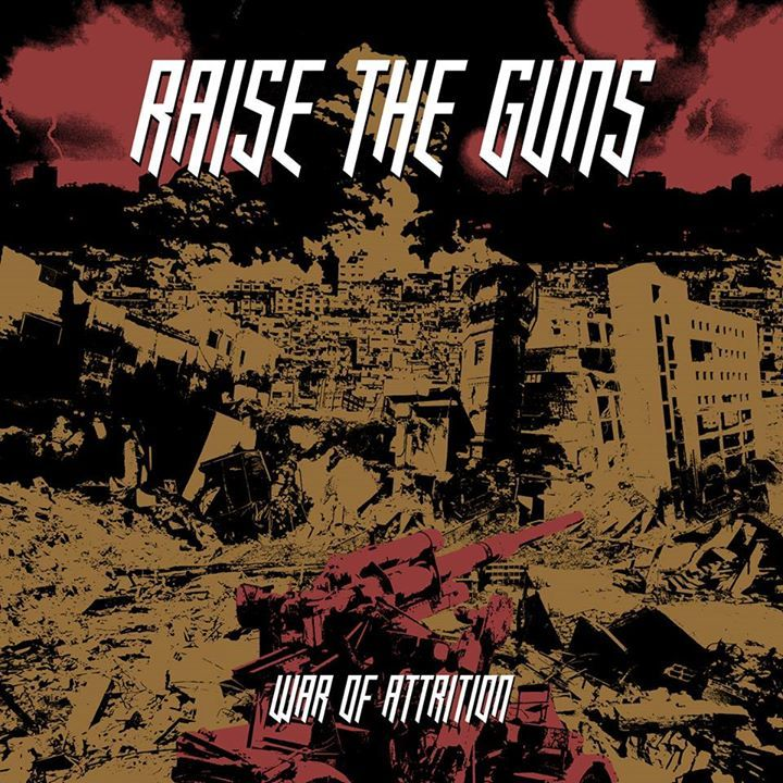 RAISE THE GUNS Tour Dates