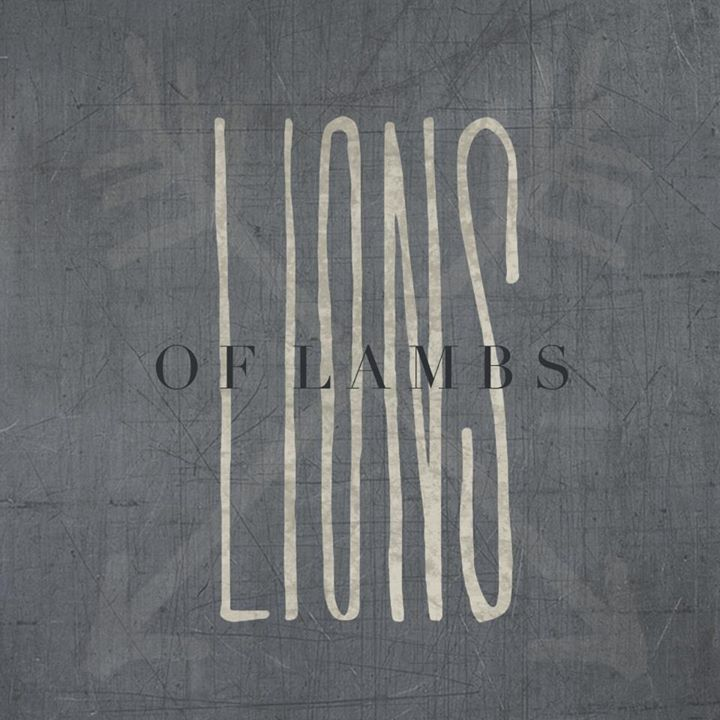 Lions of Lambs Tour Dates
