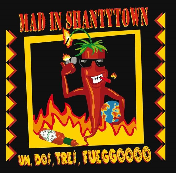 MAD IN SHANTYTOWN Tour Dates