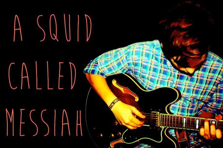 A Squid Called Messiah Tour Dates