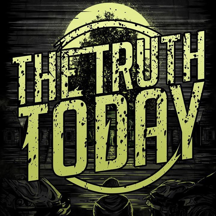 The Truth Today Tour Dates