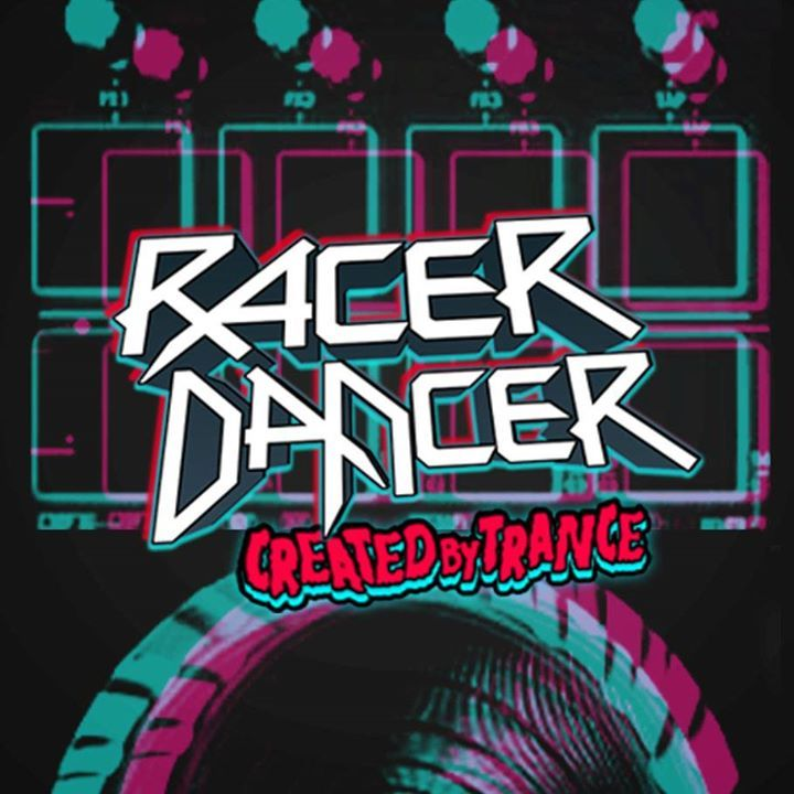Racer Dancer Tour Dates