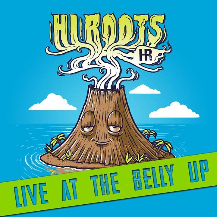Hi Roots @ The Griffin - San Diego, CA