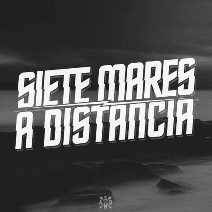 Siete Mares A Distancia Tour Dates