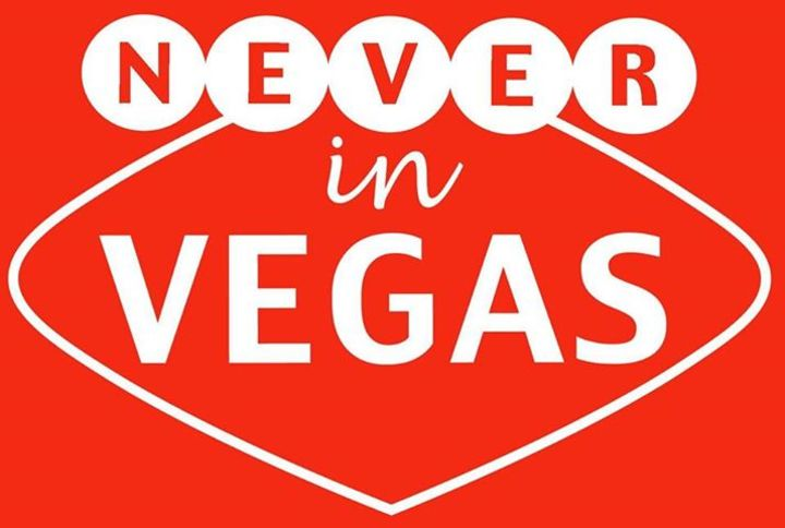 NEVER IN VEGAS Tour Dates