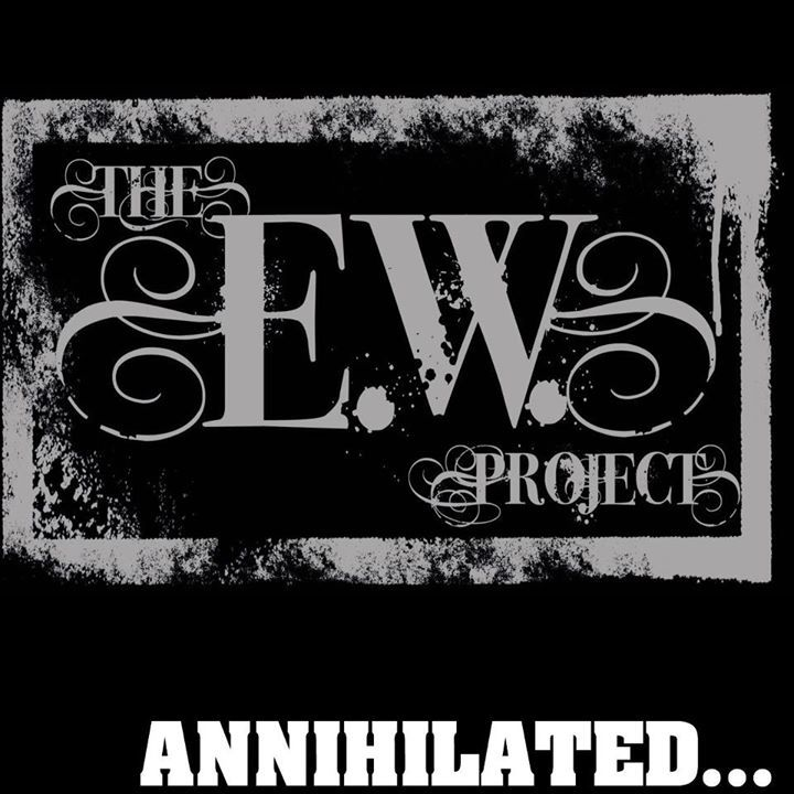 The E.W. Project Tour Dates