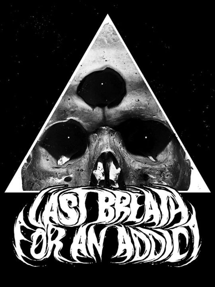 Last Breath For An Addict Tour Dates
