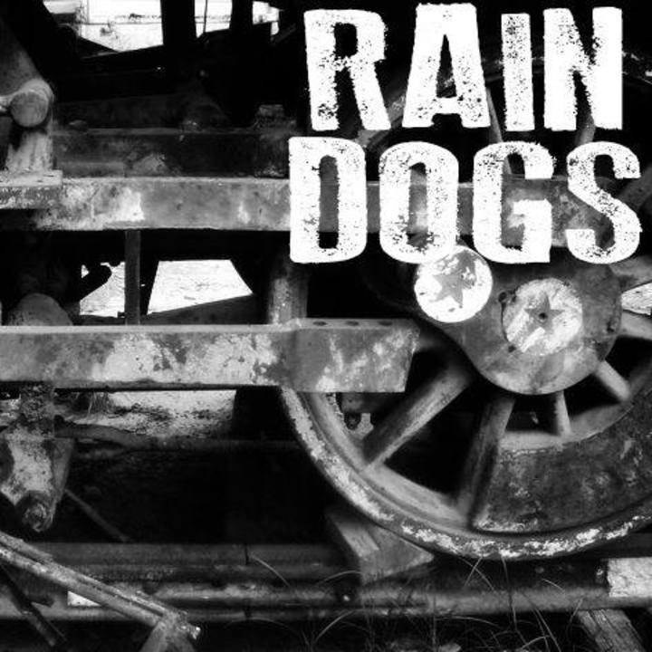 Raindogs Tour Dates