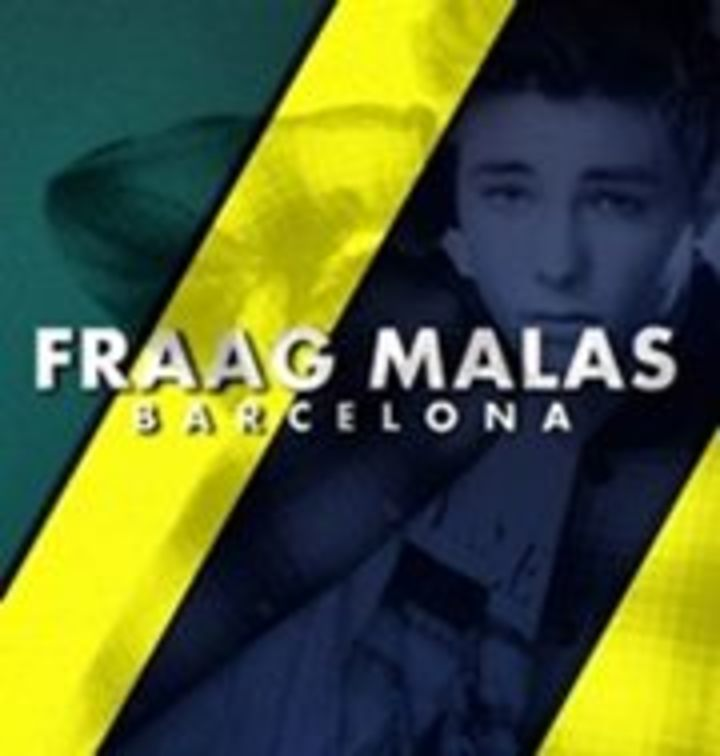 Fraag Malas-Barcelona Tour Dates