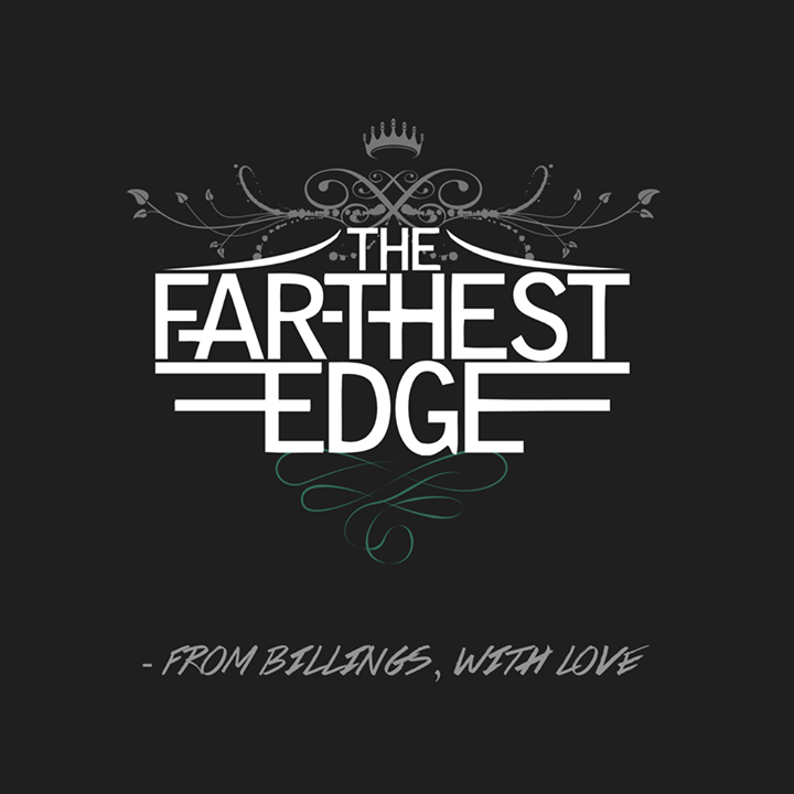 The Farthest Edge Tour Dates