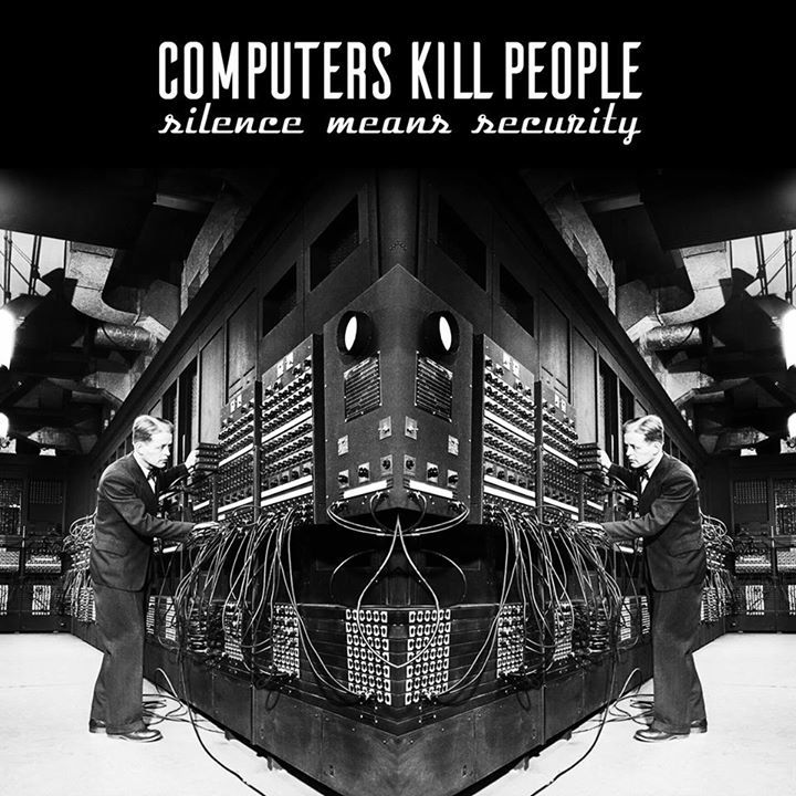 Computers Kill People Tour Dates