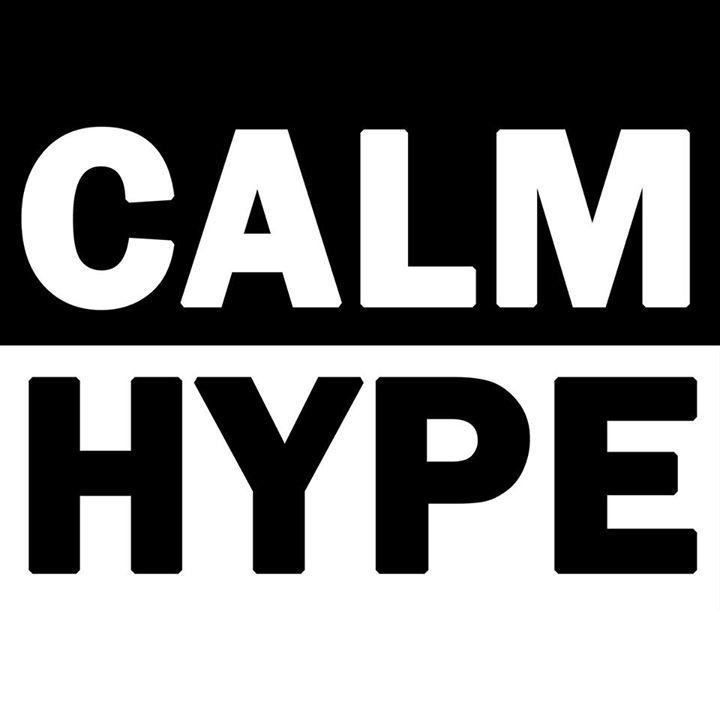 CALMic HYPEment Tour Dates
