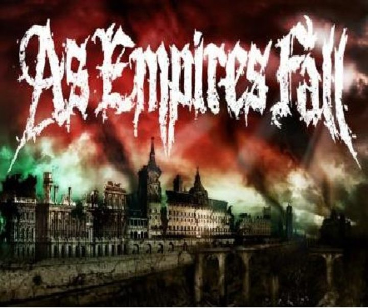 As Empires Fall Tour Dates