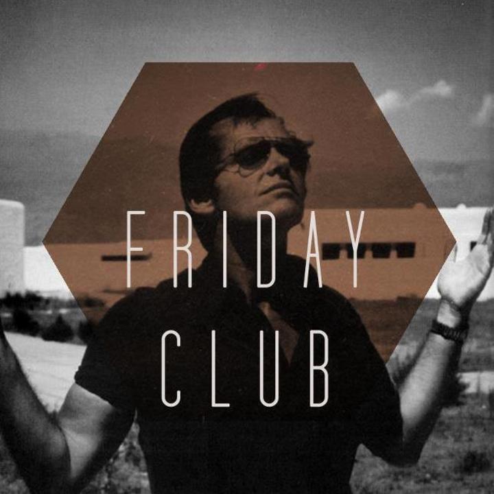Friday Club Tour Dates