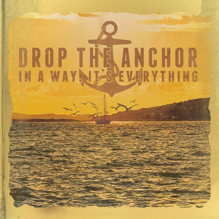 Drop The Anchor Tour Dates