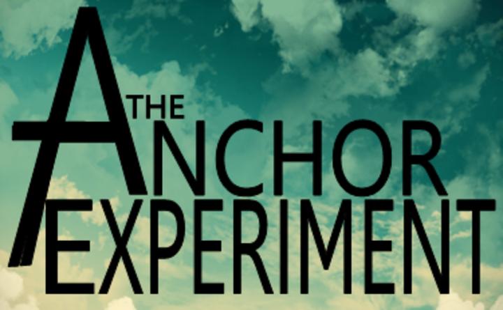 The Anchor Experiment Tour Dates