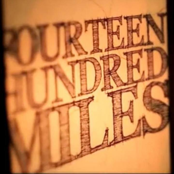 Fourteen Hundred Miles Tour Dates