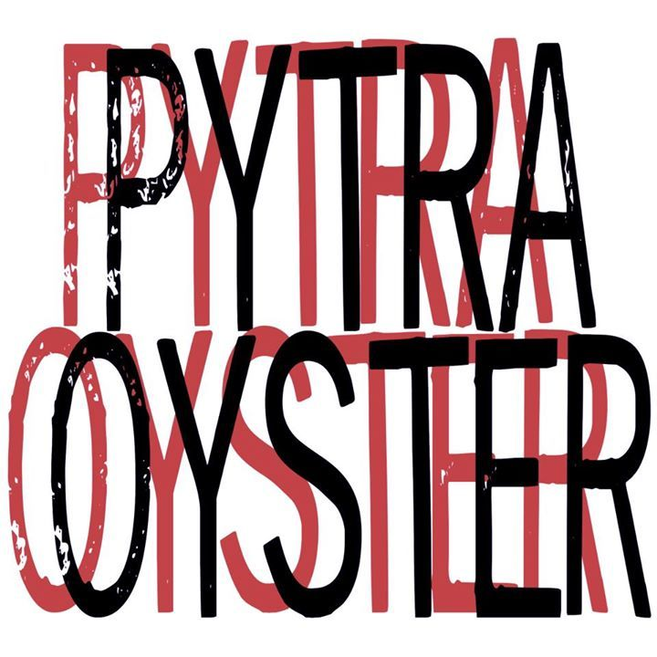 Pytra Oyster Tour Dates