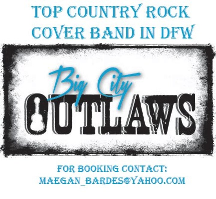 Big City Outlaws Tour Dates