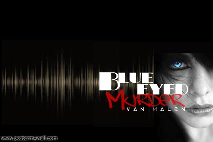Blue Eyed Murder Tour Dates